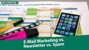 E Mail Marketing vs. Newsletter vs. Spam